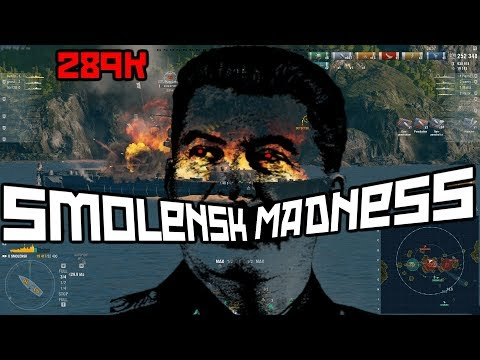 Smolensk Madness 289K || World of Warships