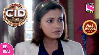 CID - Full Episode 852 - 10th December, 2018