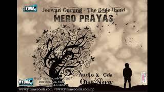 Yo dil Mero -The Edge Band I Jeewan Gurung