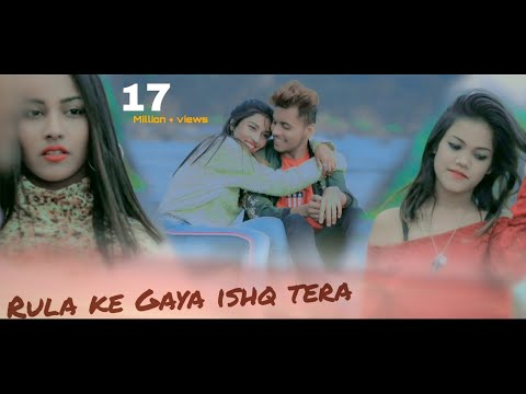 Rula Ke Gaya Ishq Tera | Sad Song | Heart Touching Love Story | New Songs | Bollywood Songs | Love