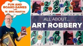 Art Robbery — Fun & Board Games w/ WEM