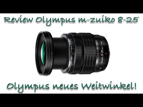 Olympus m.zuiko 8-25mm f4 Pro - Das neue Weitwinkelzoom ist da!