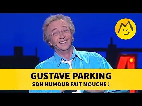Gustave Parking son humour fait mouche !