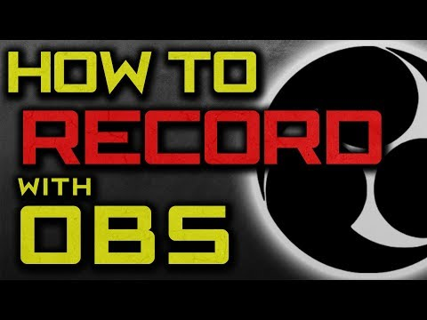How to Use and Record with OBS (How to record your screen for FREE 2018)
