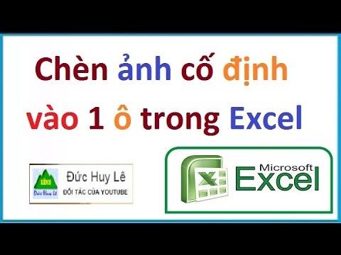 Hướng dẫn chèn ảnh cố định vào ô trong Excel
