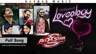 Loveology Mashup 💖 [4K Ultraᴴᴰ] ◾ Mollywood All Star   HasBas Bros. Studios