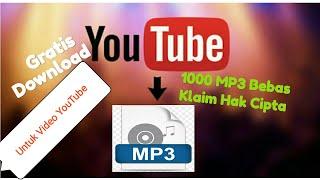 Free Download MP3 Bebas Klaim Hak Cipta untuk Video YouTube