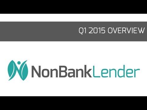 NonBank Lender First Quarter 2015 Overview