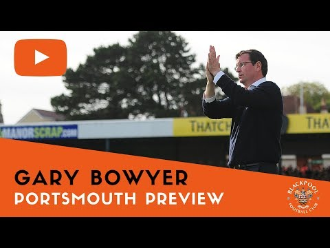 Portsmouth Preview | Gary Bowyer