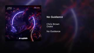 Chris Brown, Drake - No Guidance (Audio)