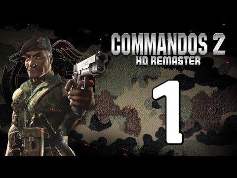 Прохождение Commandos 2 #1 - Учебный лагерь 1 [HD Remaster]