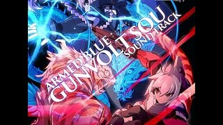 Azure Striker Gunvolt 2 OST: (Boss Battle/G7)