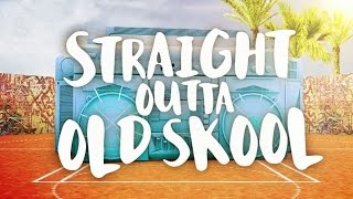 Straight Outta Old Skool - The Album