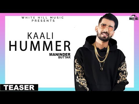 Kaali Hummer (Teaser) Maninder Buttar | Releasing on 10th March | White Hill Music