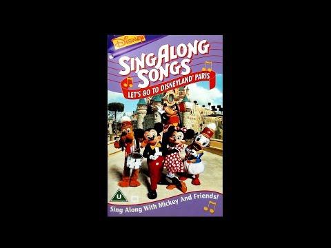 Digitized Disney's SingAlong Songs Let's Go To Disneyland Paris - Full Tape  (UK VHS)