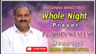 Gambar cover Whole Night Prayer@Gorantla  Message by Pas.JOHN WESLEY