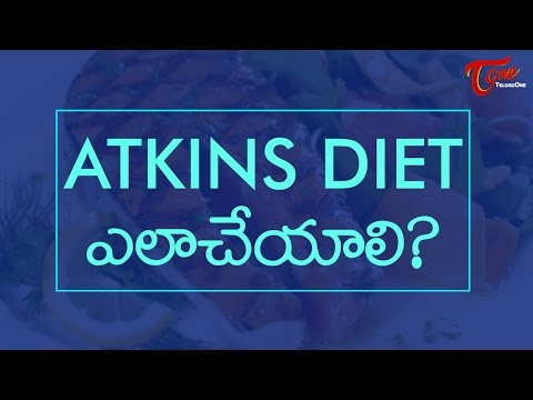 Atkins Diet: Weight Loss Without Food Restriction | Right Diet | By Dr. P. Janaki Srinath