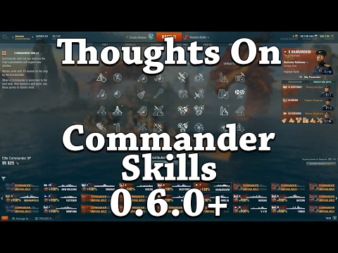 WoWS: Thoughts On Commander Skills 0.6.0+
