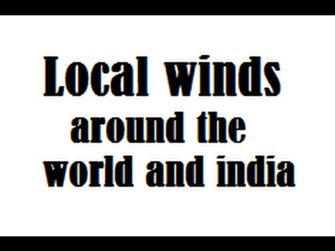 Local winds around the world and india