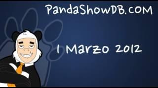 Panda Show - 1 Marzo 2012 Podcast
