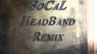 SoCal - Headband remix B.O.B.