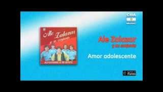 Ale Zalazar y su conjunto - Amor adolescente