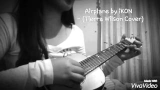 Airplane by iKON Cover(Tierra Wilson Version)