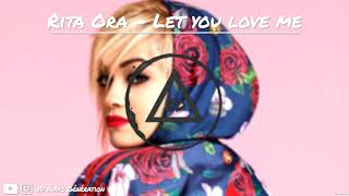 Rita Ora - Let you love me (8D Remix)