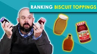 Ranking Biscuit Toppings -- Bless Your Rank