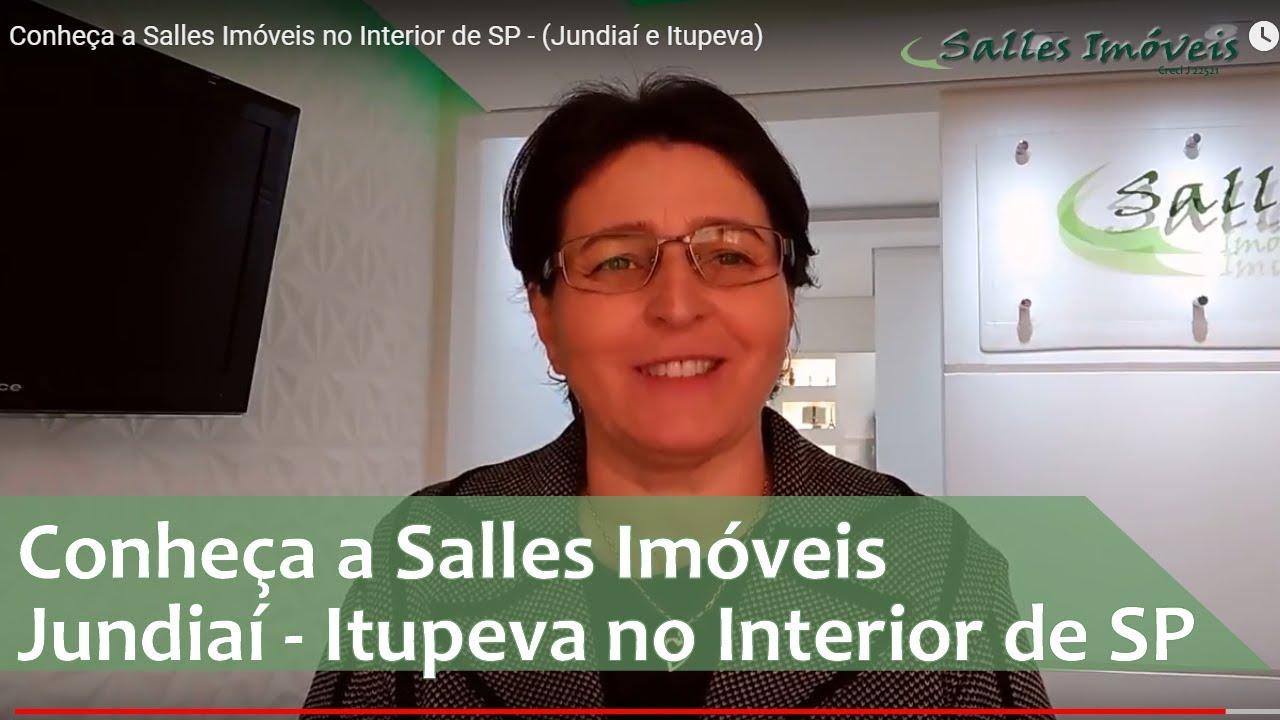 e97ffe0cda1e0 Conheça a Salles Imóveis no Interior de SP - (Jundiaí e Itupeva ...