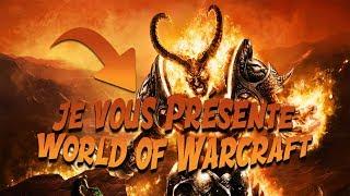 [WORLD OF WARCRAFT] : UN JEU A ESSAYER !