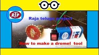 HOW to MAKE Dremel tool