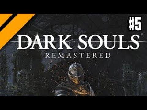 Dark Souls Remastered - P5