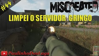 miscreated 44 limpei o servidor gringo pc gameplay pt br 1080p 60fps