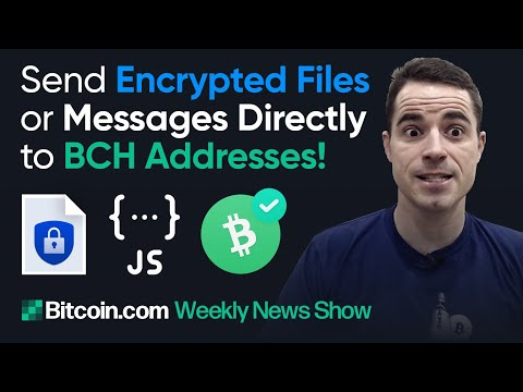 Send Encrypted Files Or Messages Directly To Bitcoin Cash Addresses!  New Cash Shuffle Privacy Tool!