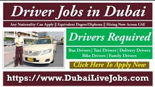 Driver Jobs in Dubai Jan Feb 2021, Many Drivers Required, Apply Link in Description