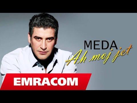 Meda - Ah moj jet (Official Song)