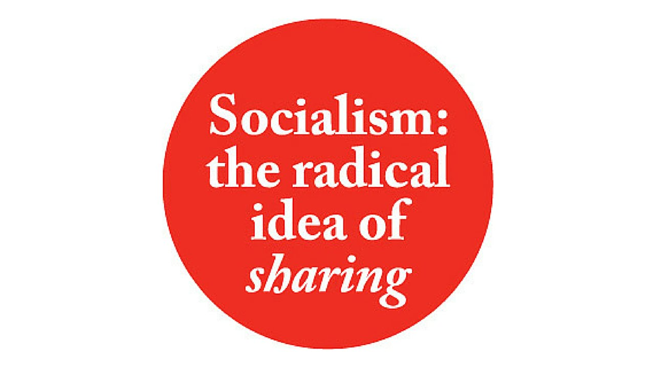 What Is Socialism- Socialism Explained- Socialism ...