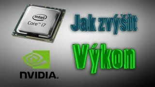 Tutoriál jak zvýšit výkon Procesoru a Grafické karty + Paměť / How to boost your computer