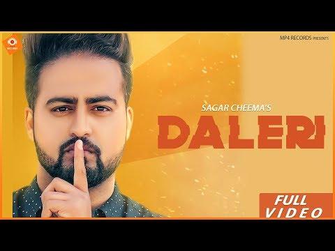 Sagar Cheema - DALERI | V Barot | Latest Punjabi Songs 2019 | Mp4 Music