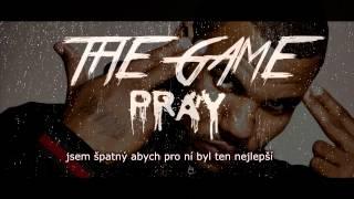The Game - Pray // CZ PREKLAD //