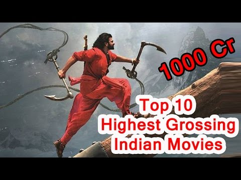 Top 10 Highest Grossing Indian Films 2017