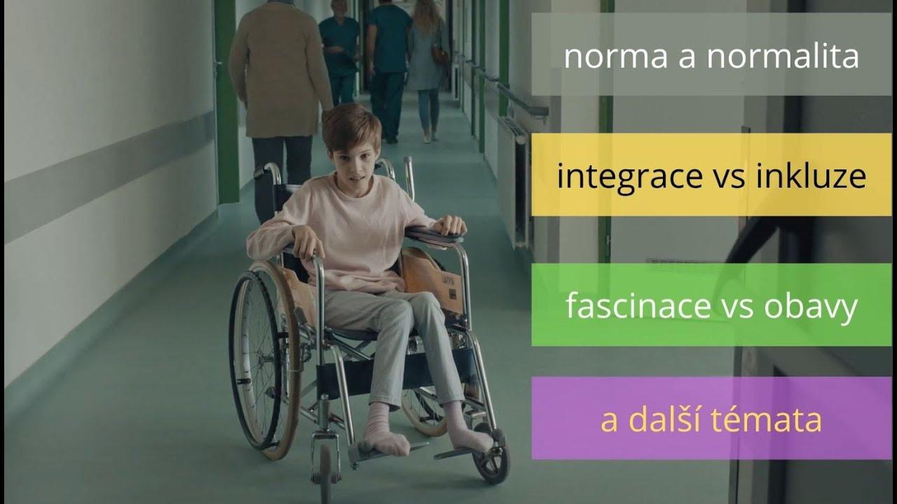 Socializace, inkluze, jinakost, lidé a zdravotní postižení | Videopřednáška Vojtecha Regece