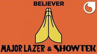 Major Lazer & Showtek - Believer (Official Lyric Video)