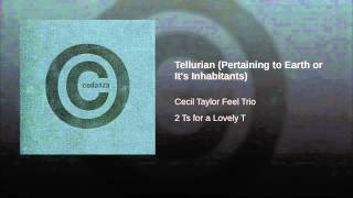 Tellurian (Pertaining to Earth or It