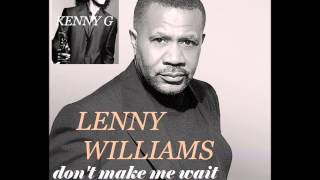 KENNY G featuring LENNY WILLIAMS Don