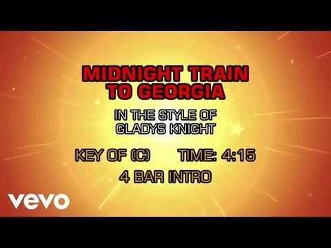 Gladys Knight & The Pips - Midnight Train To Georgia (Karaoke)