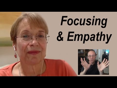 The Power of Empathy and Focusing: Ann Weiser Cornell & Edwin Rutsch