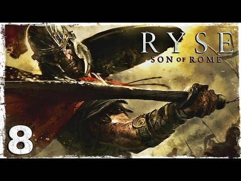Смотреть прохождение игры Ryse: Son of Rome. #8: Дамокл.