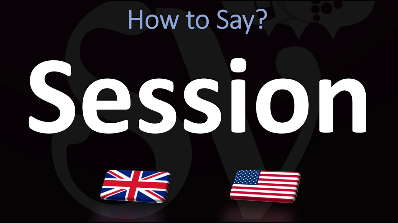 How to Pronounce Session? (CORRECTLY)
